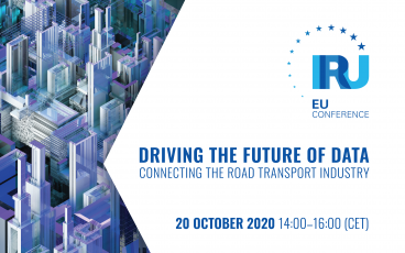 IRU EU Conference - Driving the future of data: Connecting the road transport industry - 20 October 2020